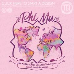 Alpha+Sigma+Alpha PR Watercolor Map World Banner Sorority Senior Shirts, Phi Mu Shirts, Sorority Pr, Sorority Banner, Sorority Gifts, Tee Shirts, Phi Sigma Sigma, Alpha Sigma Alpha, Gamma Phi