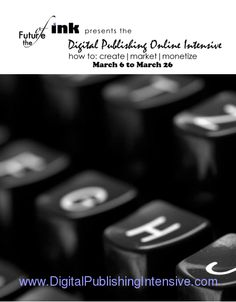 Meet the experts presenting at the inaugural Digital Publishing Online Intensive, March 6-26, 2013. Bios and event schedule. Sponsored by The Future of Ink #DPOI2013 http://DigitalPublishingIntensive.com  [this is a cool digital magazine]