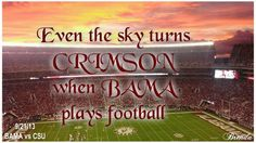 Even the SKY SAYS...ROLLL TIDE