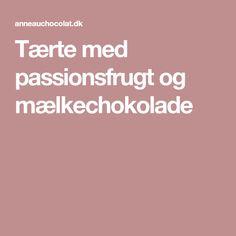 mælkechokoladecreme m. passionsfrugt