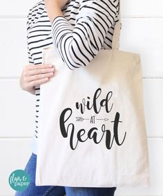 Wild at heart canvas Tote Bag, Canvas Reusable bag, Bridal Party Gift, Birthday gift, Graduation gift, Bridesmaid gift by FlairandPaper on Etsy. Find it here: http://etsy.me/2dPbsy8