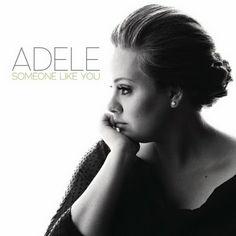 Adele - Someone like you #30gen5feb