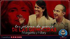Los planes de GUERRA de Margarita Zavala y Hillary Clinton