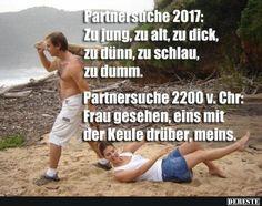 Partnersuche 2017 / 2200 v. Chr. | Lustige Bilder, Sprüche, Witze, echt lustig