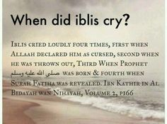 When was Iblis cried? Lets recite more surah Al-Fatiha especially after solat