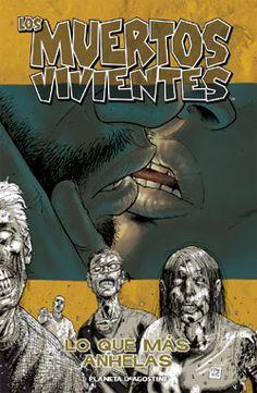 Planetacomic: Cómics - Los muertos vivientes Nº 04: Lo que más anhelas