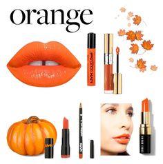 Designer Clothes, Shoes & Bags for Women Polyvore App, Orange Lips, Nyx, Lime Crime, Bobbi Brown, Yves Saint Laurent, Outfit Ideas, Lipstick, Cosmetics