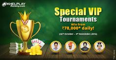 KhelPlay Rummy - Google+ Special VIP Tournaments – Join And Win From Rs. 78,000* Total Cash Prizes >>http://bit.ly/special-vip-rummy-tournaments<< #Rummy   #PlayRummy   #RummyOnline