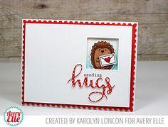 Karolyn Loncon for Avery Elle Supplies: Simply Said: Hugs Clear Stamps Simply Said: Hugs Dies Hedgehugs Clear Stamps Hedgehugs Dies Double Pierced Squares Dies Double Pierced Rectangle Dies Postage Stamp Dies New Moon Dye Ink