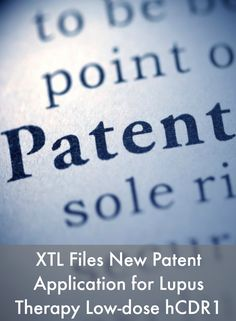 XTL Files New Patent Application for Lupus Therapy Low-dose hCDR1 #LupusNewsToday