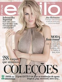 Ana Hickmann for InStyle Romania August 2016 Atrizes, Presentes, Poses,  Mulher, Tvs eb637d9f6a