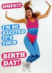 Funny birthday card - Dean Morris - So excited it's your birthday! | Comedy Card Company | Funny Birthday Cards | Humorous Cards
