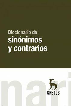 Diccionario de sinónimos y antónimos / [jefe de redacción, Joaquín Dacosta Esteban].