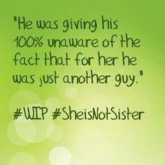 #SheisNotSister #StayFoolish2day