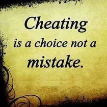 cheating is a choice not a mistake love quotes quotes quote truth cheating True Quotes, Great Quotes, Quotes To Live By, Inspirational Quotes, Qoutes, Awesome Quotes, Quotable Quotes, Quotes Quotes, Cheaters And Liars