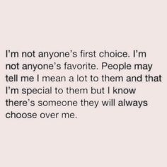 I'm not a second choice anymore, I'm like a 1068945620th choice✌️