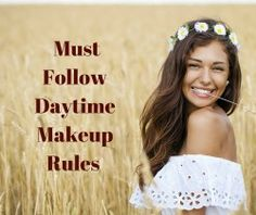 Look polished yet natural during the day with these makeup tips!  |NEW BLOG POST| Must Follow Daytime Makeup Rules  www.bellasentials.com