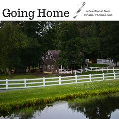 Going Home...another devotional from Briana-Thomas.com
