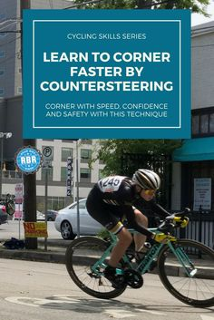 Faster on a Road Bike by Learning to Countersteer - Road Bike Rider Cycling Site - Learn how to turn corners faster on a bicycle with these techniques. Soon you'll be cornering wit -Corner Faster on a Road Bike by Learning to Cou. Mountain Biking Quotes, Mountain Biking Women, Mountain Bike Helmets, Cycling Tips, Cycling Quotes, Women's Cycling, Cycling Jerseys, Cycling Motivation, Cycling Workout