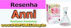 (Resenha de Perfumes) Boticario Anni Feminino Preço  http://perfumes.blog.br/resenha-de-perfumes-boticario-anni-feminino-preco
