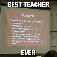 This is, the best teacher ever!