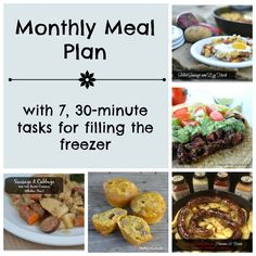 Monthly Meal Plan & 7, 30 Minute Tasks for Filling the Freezer