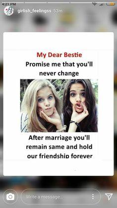 Aleena kro promise Balke tum to abhi se hi change ho gyi ho Best Friend Quotes Funny, Besties Quotes, Girly Quotes, Funny Quotes, Bestfriends, Bffs, Love My Best Friend, Crazy Friends, True Friends