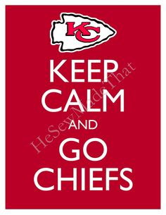 Keep Calm and Go Chiefs - 8x10 Picture - Wall Hanging - Kansas City Football NFL Red. $8.50, via Etsy.