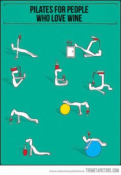 Wine pilates yes.