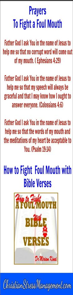 Spiritual warfare prayers to fight a foul mouth with Bible verses