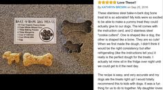 https://www.amazon.com/dp/B019BLNFWS Stainless Steel Bake-n-Bark Dog Bone Biscuit Cookie Cutter Molding Pet Accessories Homemade,Bakingware,Kitchenware,Gift Set For Your Favorite Pets.
