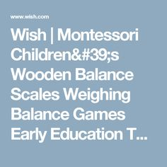 Wish | Montessori Children's Wooden Balance Scales Weighing Balance Games Early Education Toys 조기 교육 장난감