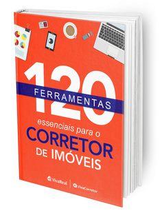 120 ferramentas essenciais para o corretor de imóveis