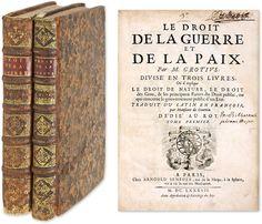 Le Droit de la Guerre et de la Paix, Divise en Trois Livres, Ou.. | Hugo Grotius