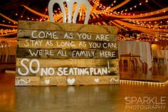 come as you are barn wood pallet sign for barn wedding