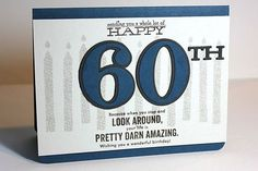Happy 60th Birthday Card by Heather Nichols for Papertrey Ink (July 2013)