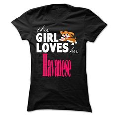 This girl love her Havanese T-Shirts, Hoodies. Check Price Now ==► https://www.sunfrog.com/Pets/This-girl-love-her-Havanese.html?id=41382