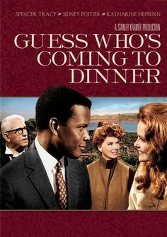 Guess Who's Coming to Dinner (1967) Spencer Tracy 'his final movie' and Katharine Hepburn star as wealthy Californians who consider themselves progressive until their only daughter (Katharine Houghton) brings home her African American fiancé (Sidney Poitier) in this snapshot of race relations in the late 1960s. The film earned two Academy Awards (for Hepburn's performance and William Rose's screenplay) and eight other nominations. Stanley Kramer directs. ~j