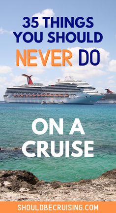 Cruising for the first time? I bet you're wondering if there are certain things not to do on a cruise ship. Find out what you should never do on a cruise. Packing For A Cruise, Cruise Travel, Cruise Vacation, Vacation Ideas, Best Cruise, Cruise Port, Cruise Tips, Solo Travel Tips, Travel Advice
