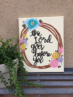 The Lord Goes Before You 8x10 Canvas || Christian Art, Quote on Canvas, Bible Verse Canvas, Modern Calligraphy Hand Painted Art