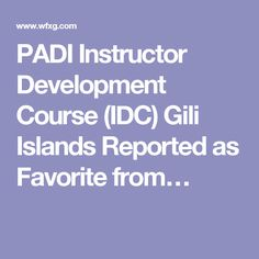 PADI Instructor Development Course (IDC) Gili Islands Reported as Favorite from Australia to Gili Trawangan  Are you looking to become a scuba diving Instructor? The PADI IDC Indonesia offers the very best of Instructor level training with Multi Award Winning Platinum PADI Course Director Holly.   #padiidcIndonesia, #padiidcgiliislands, #padiidcgilitrawangan, #padiidc, #idc,