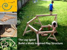 Build an awesome play structure based on the logarithmic spiral!