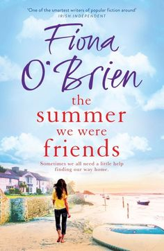 Buy The Summer We Were Friends by  Fiona O'Brien and Read this Book on Kobo's Free Apps. Discover Kobo's Vast Collection of Ebooks and Audiobooks Today - Over 4 Million Titles!