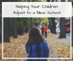TopMoving.ca - Helping Your Children Adjust to a New School
