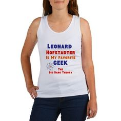 Leonard Hofstadter Tank Top Leonard Hofstadter is my favorite geek official t-shirts, and mor fan gear inspired by Leonard and The Big Bang Theory TV series.  $19.19