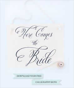 For all you DIY Brides out there, here are FREE calligraphied wedding signs! They have 15 to choose from! AWESOME