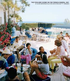 Poolside scene on the French Riviera. Photo by Slim Aarons. From Swans: Legends of the Jet Set Society.