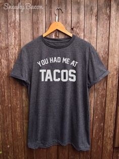 Tacos tshirt - perfect for tacos lover, funny t-shirts, foodie gifts, tacos shirt, mexican food, tacos print, food tshirt, graphic tees by SneakyBaconTees on Etsy https://www.etsy.com/listing/253953555/tacos-tshirt-perfect-for-tacos-lover