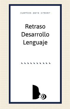 Retraso en el desarrollo del lenguaje.  Causas e intervención.  #desarrollolenguaje #retrasodesarrollolenguaje #desarrolloinfantil Speech Therapy Toddler, Speech Language Therapy, Speech And Language, Just Kidding, Psychology, Homeschool, Teacher, Education, Books
