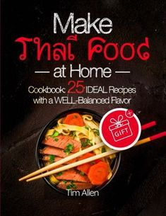 Fantasy thai cuisine by ryan hart issuu pdf download my likes make thai food at home cookbook 25 ideal recipes with a well balanced flavor forumfinder Gallery